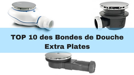 top 10 des meilleures bondes de douche extra plates pour. Black Bedroom Furniture Sets. Home Design Ideas