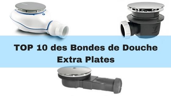 Top 10 Des Meilleures Bondes De Douche Extra Plates Pour Douche